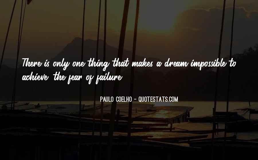 Quotes About Achievement And Dreams #1048664