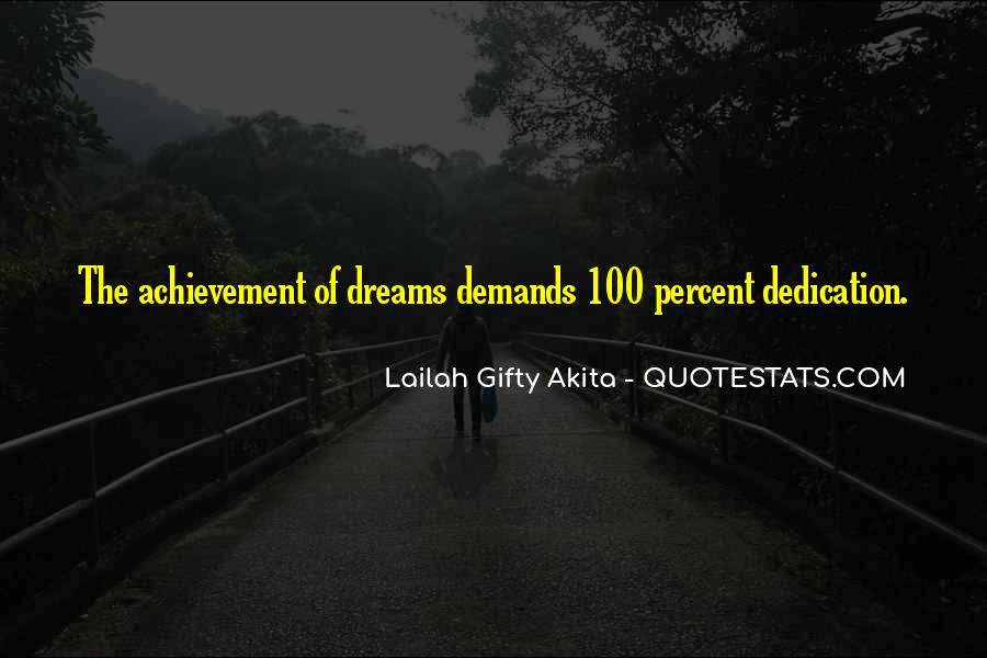 Quotes About Achievement And Dreams #1514871