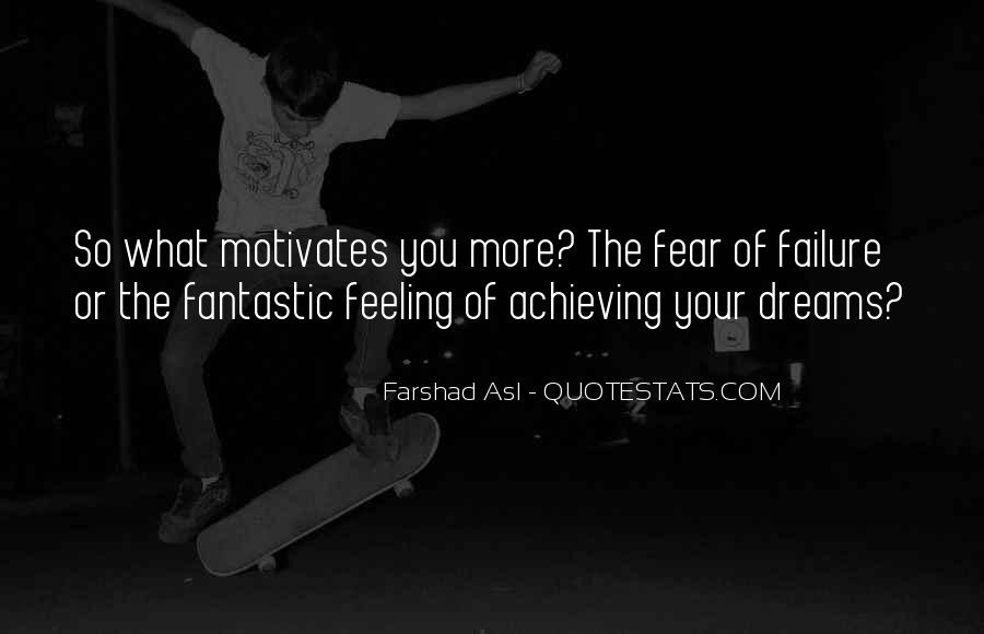 Quotes About Achievement And Dreams #1592834