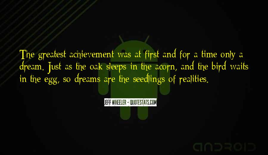 Quotes About Achievement And Dreams #1612985
