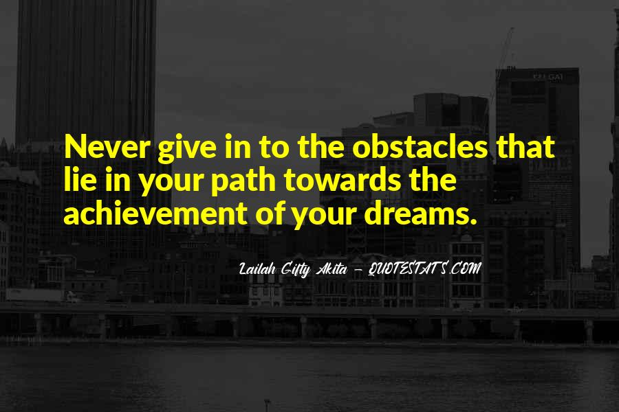 Quotes About Achievement And Dreams #1661597