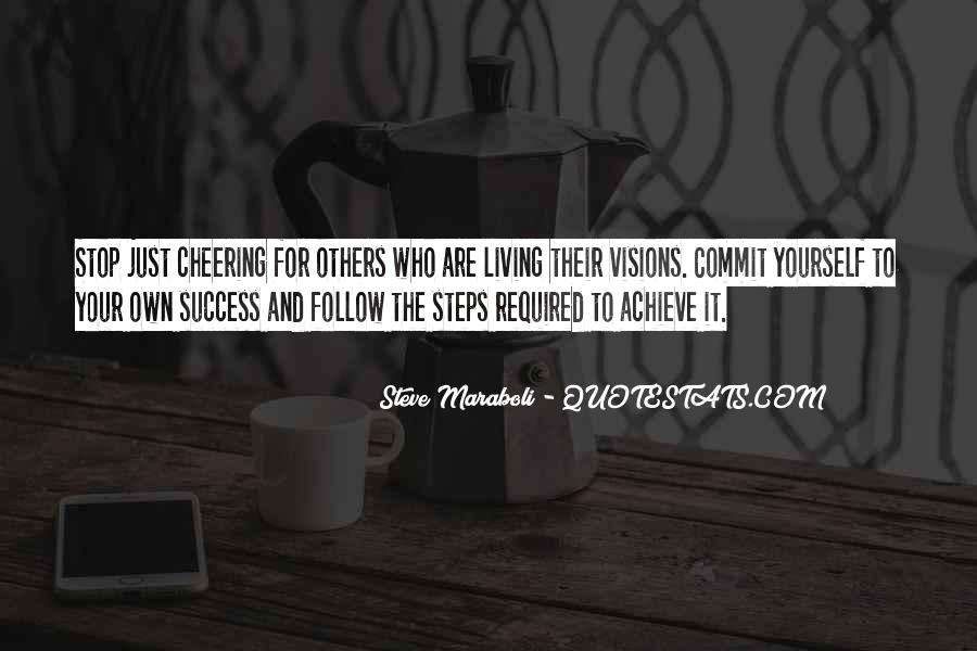 Quotes About Achievement And Dreams #268490