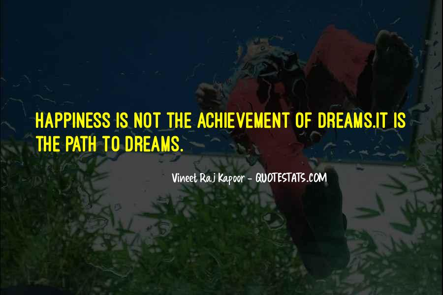 Quotes About Achievement And Dreams #321351