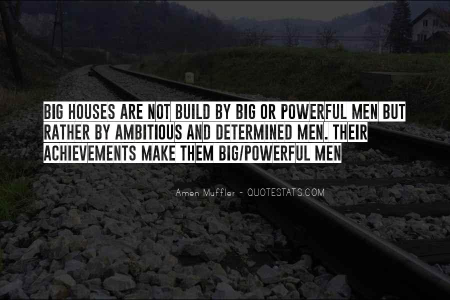 Quotes About Achievement And Dreams #323560