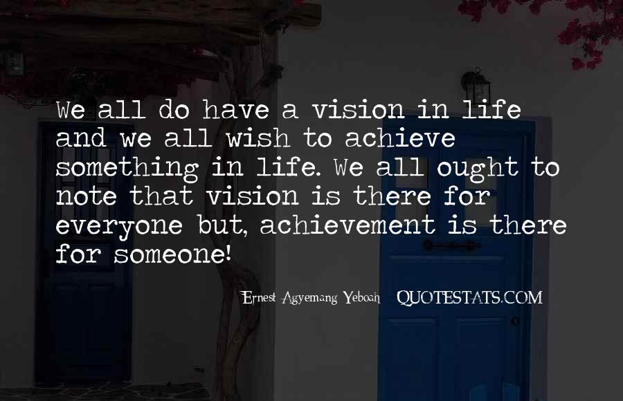 Quotes About Achievement And Dreams #353488
