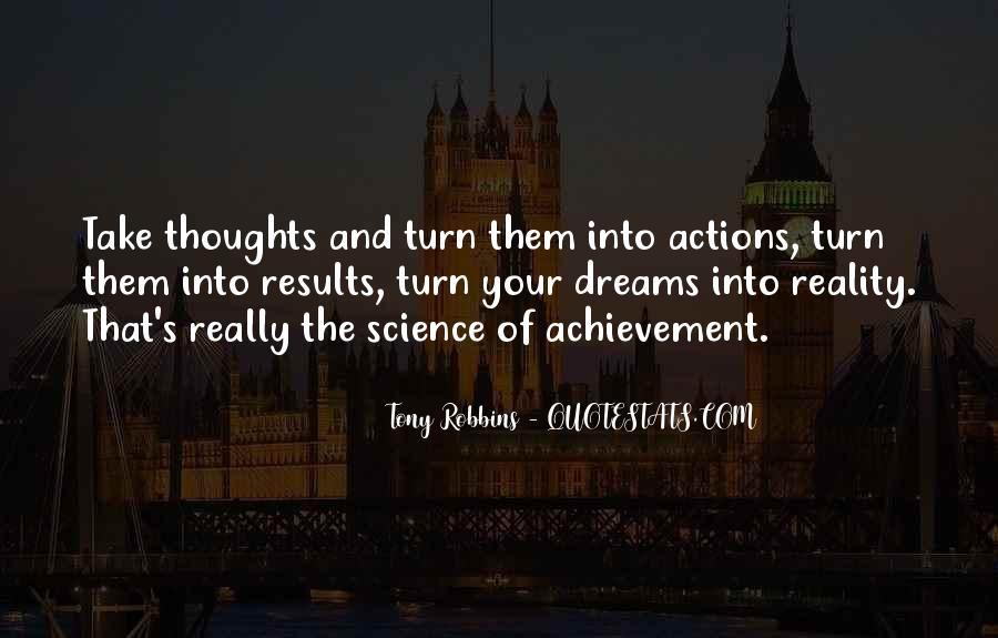 Quotes About Achievement And Dreams #366380