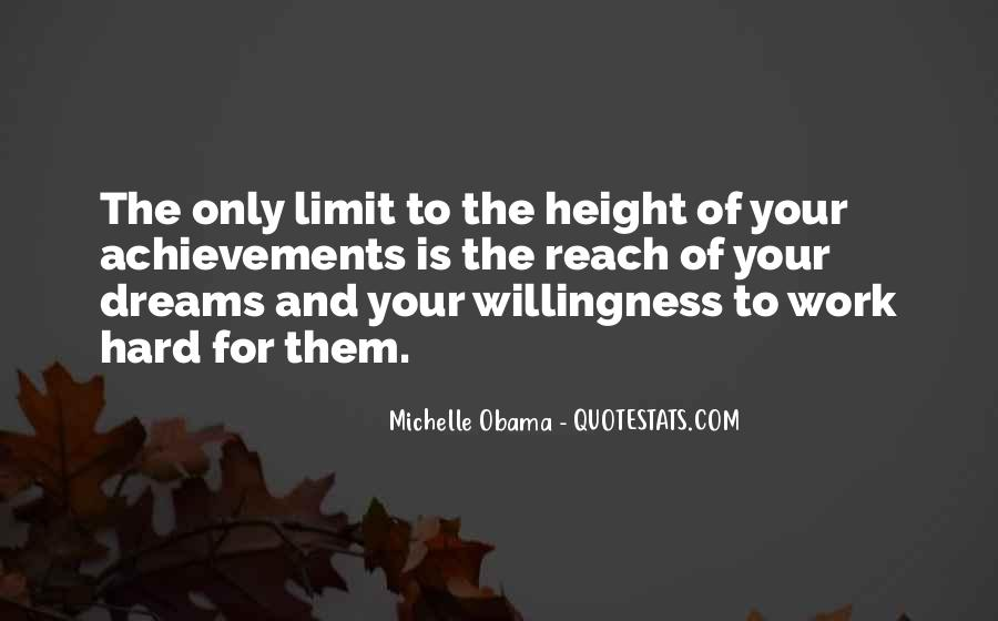 Quotes About Achievement And Dreams #391776