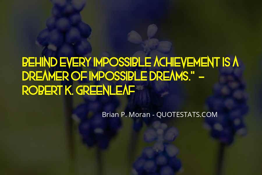 Quotes About Achievement And Dreams #451285