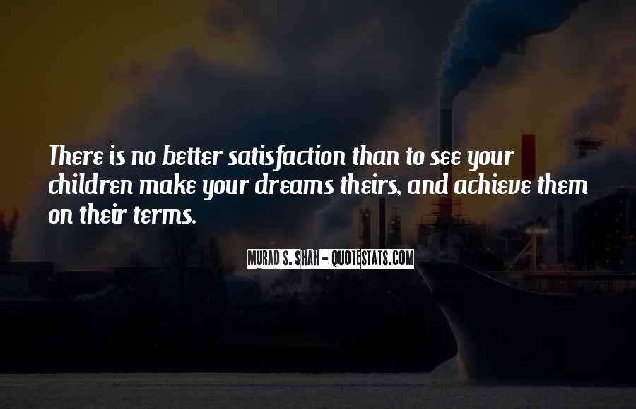 Quotes About Achievement And Dreams #529280