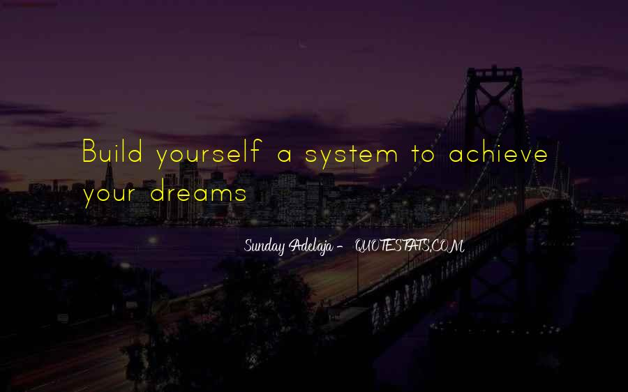 Quotes About Achievement And Dreams #661091