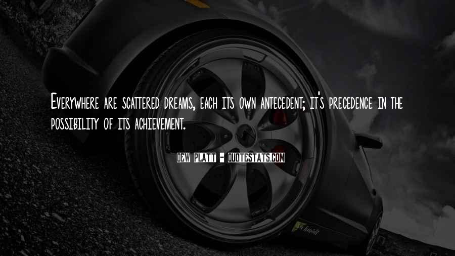 Quotes About Achievement And Dreams #694412