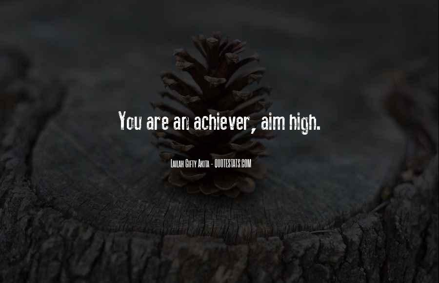 Quotes About Achievement And Dreams #763266