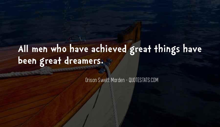 Quotes About Achievement And Dreams #932548