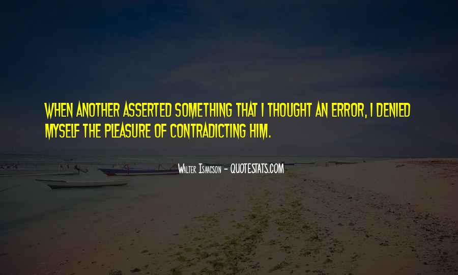 Quotes About Contradicting #447027