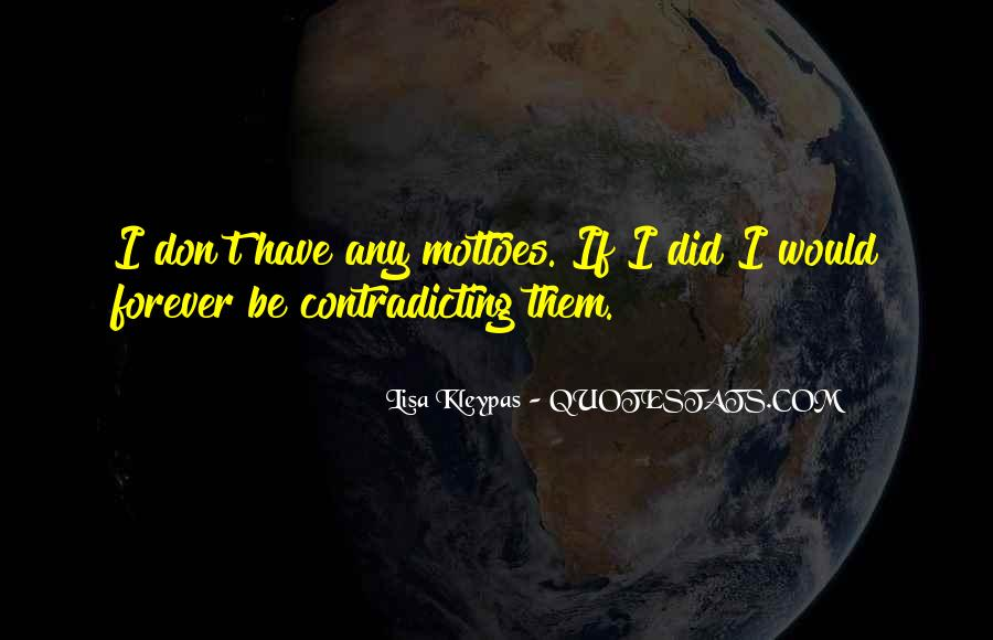 Quotes About Contradicting #630409