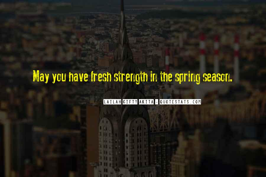 Quotes About Spring And Renewal #1656654