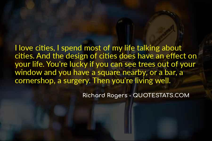 Quotes About Cities And Life #1140419