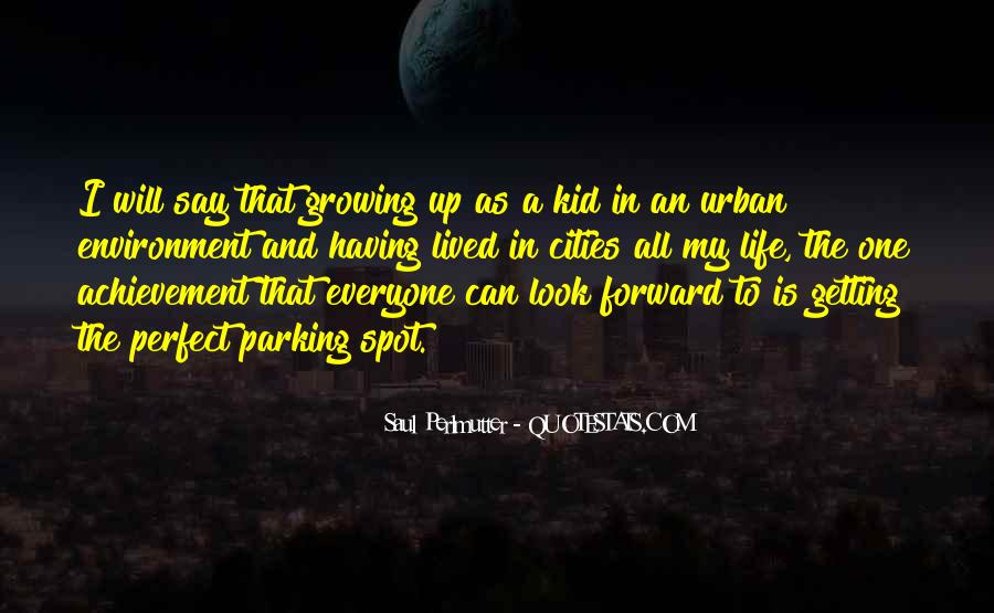 Quotes About Cities And Life #1200177