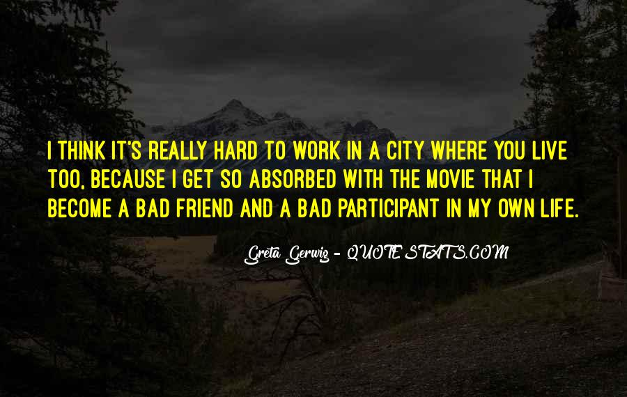 Quotes About Cities And Life #1251949