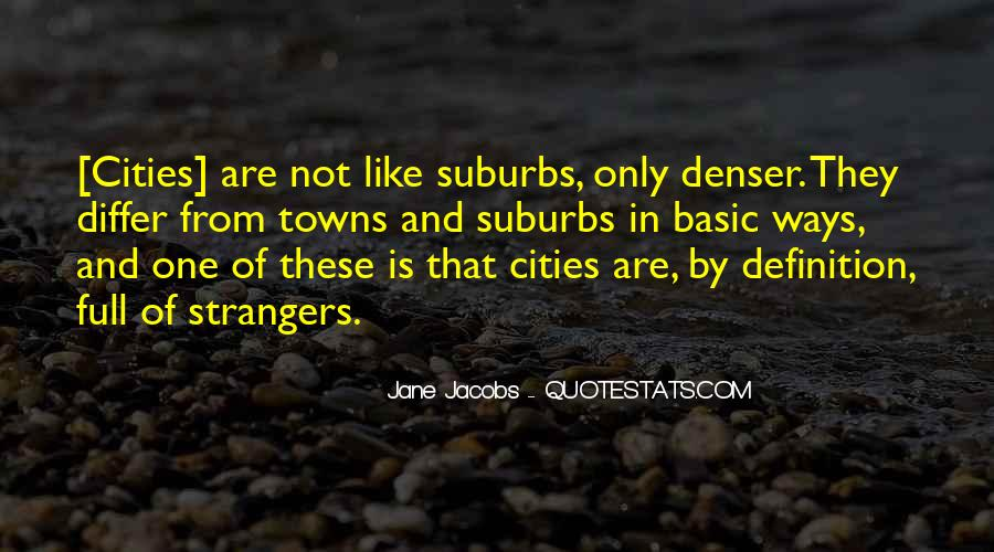 Quotes About Cities And Life #1403971