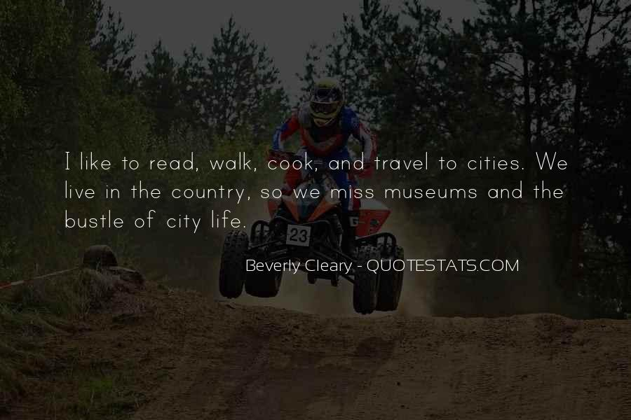 Quotes About Cities And Life #364150
