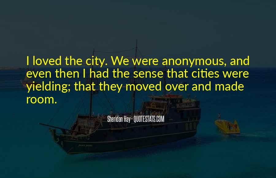 Quotes About Cities And Life #496779