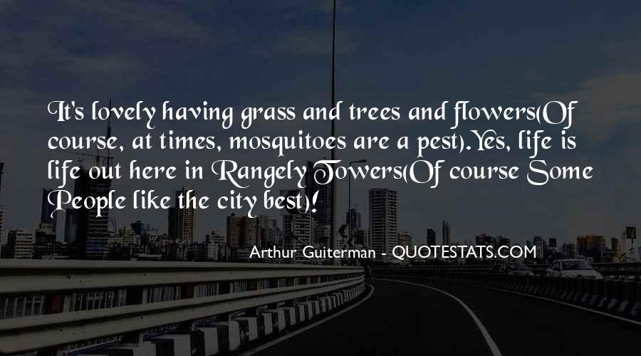 Quotes About Cities And Life #577040