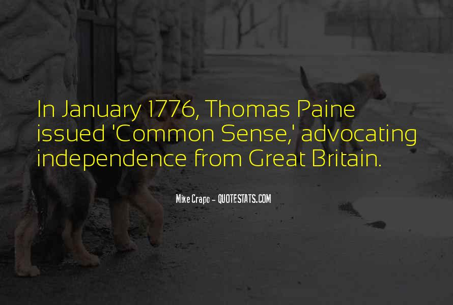 Quotes About Common Sense By Thomas Paine #635973