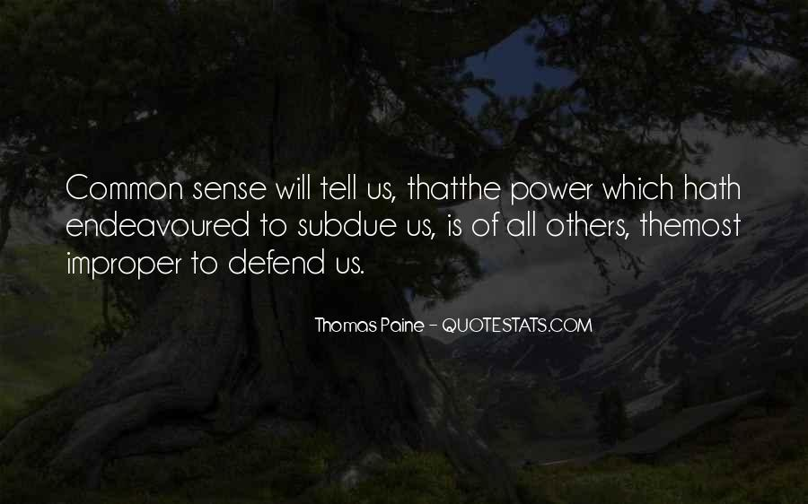 Quotes About Common Sense By Thomas Paine #937530
