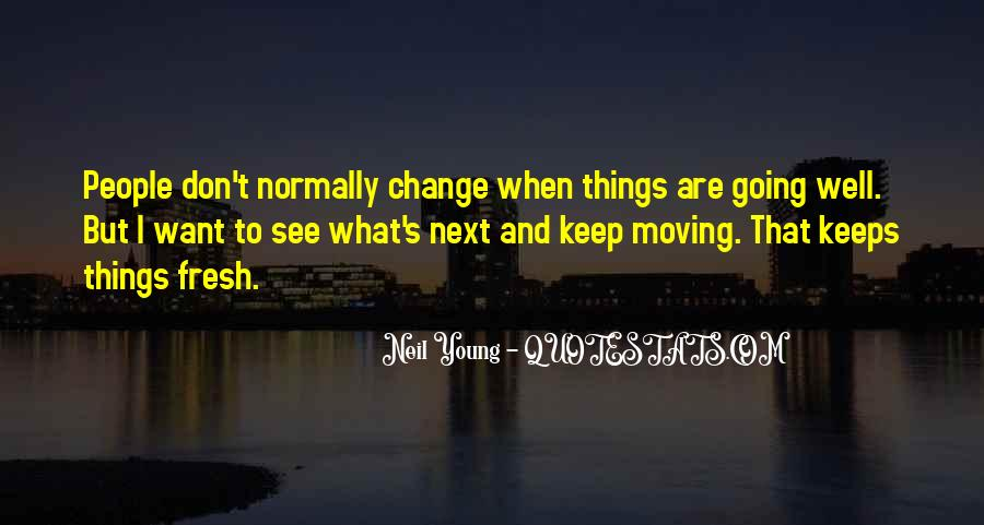 Quotes About Things Don't Change #211029