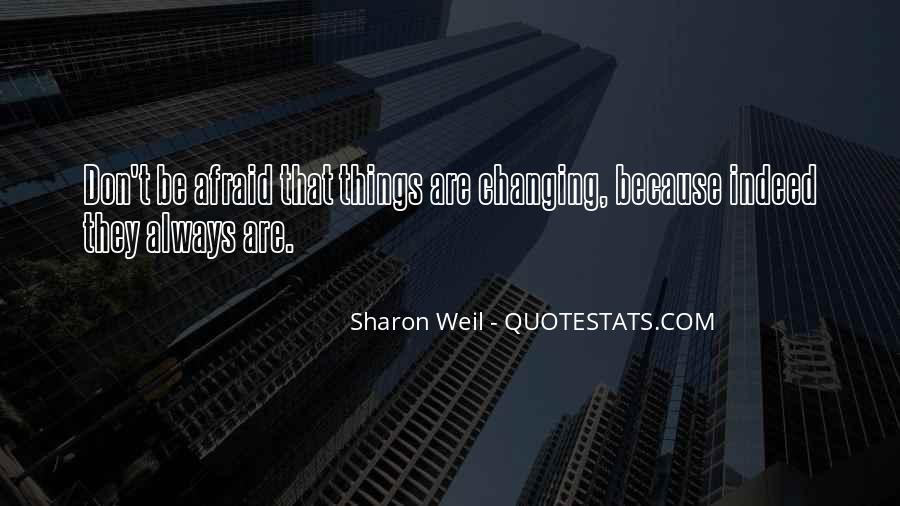 Quotes About Things Don't Change #320434