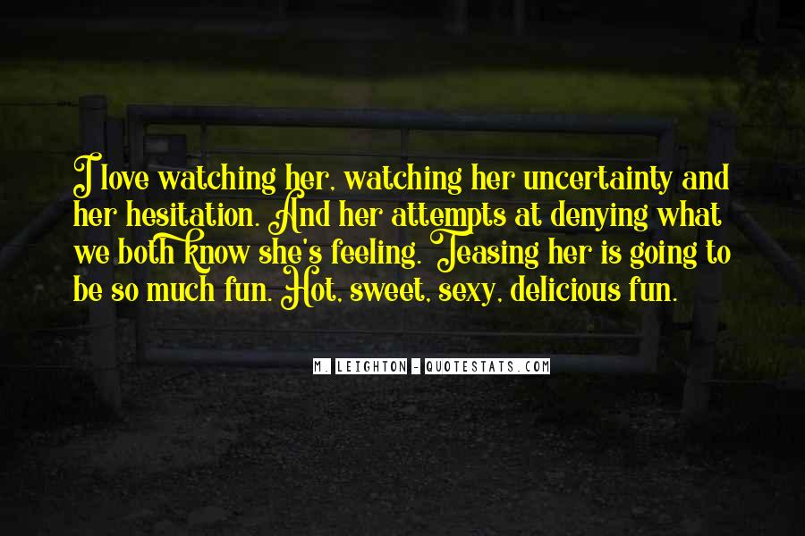 Quotes About Having Someone Watching Over You #7101