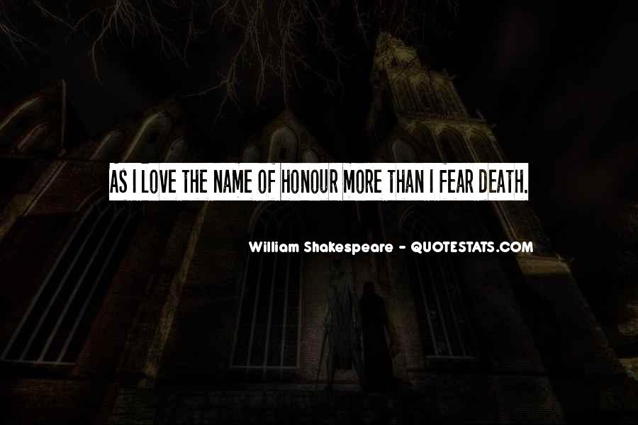 Quotes About Love And Death Shakespeare #1673775
