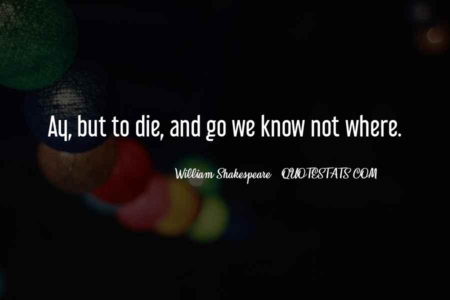 Quotes About Love And Death Shakespeare #443769
