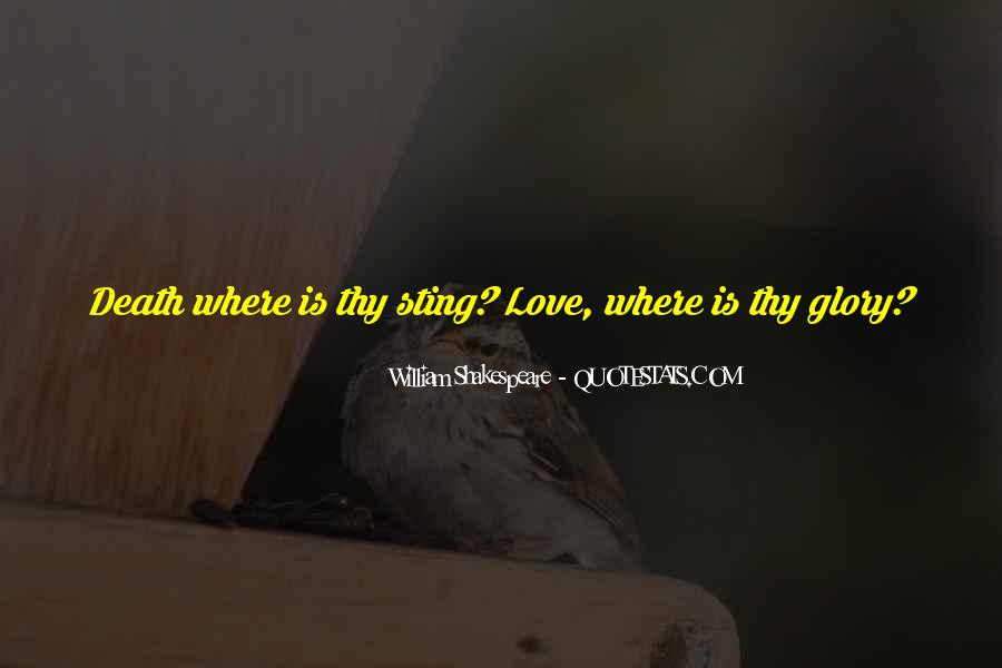 Quotes About Love And Death Shakespeare #67814