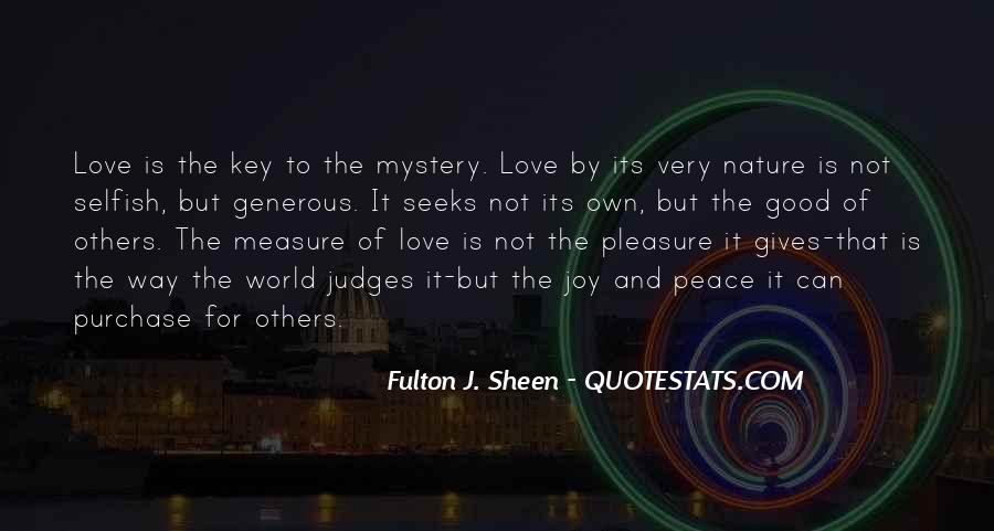 Quotes About Love Is Not Selfish #1696919