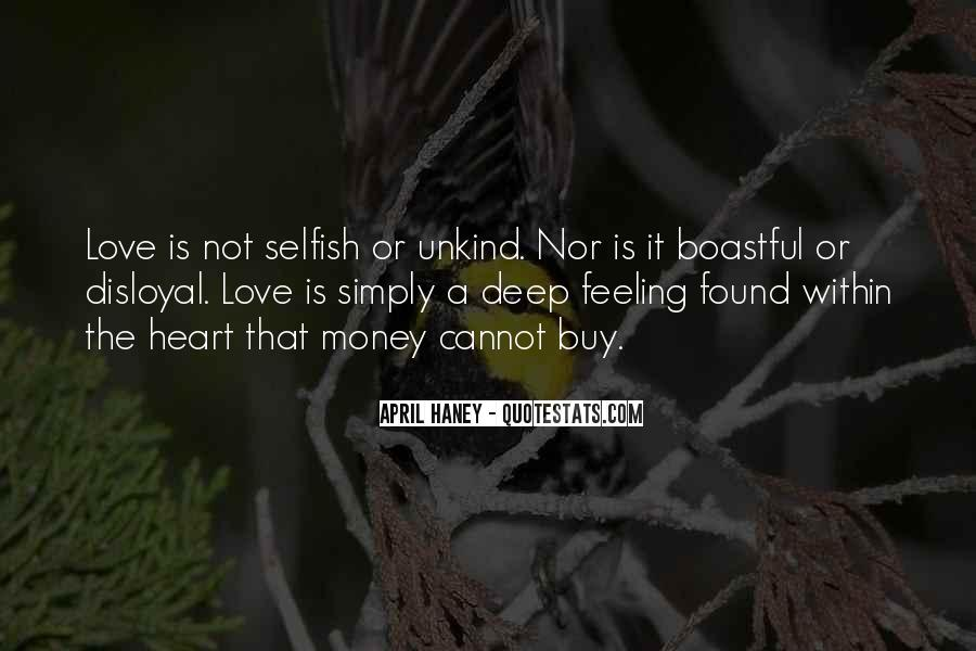 Quotes About Love Is Not Selfish #205809