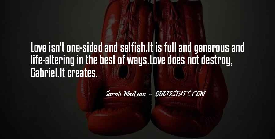Quotes About Love Is Not Selfish #677583