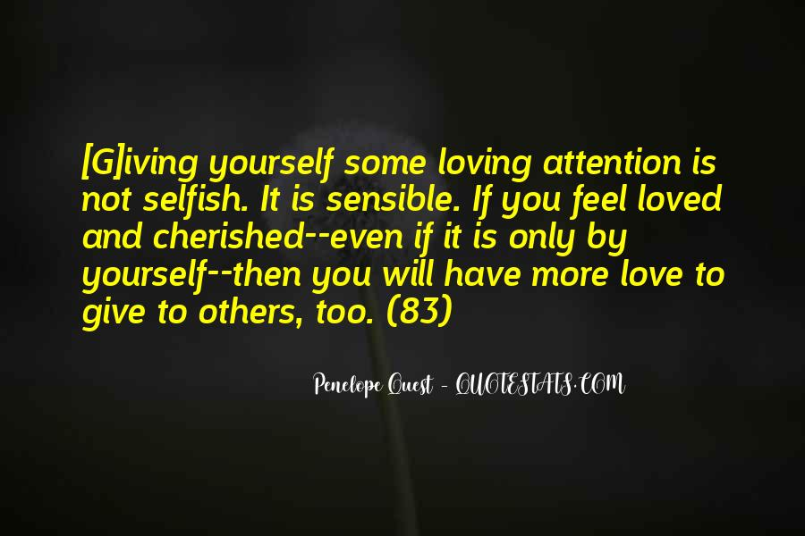 Quotes About Love Is Not Selfish #737072