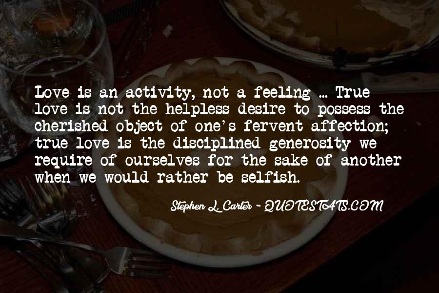Quotes About Love Is Not Selfish #89213