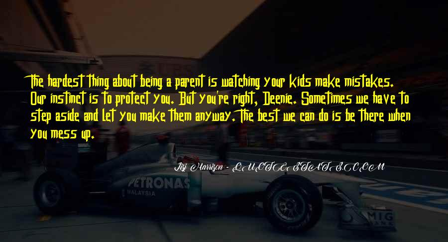 Quotes About Being The Best We Can Be #1714976