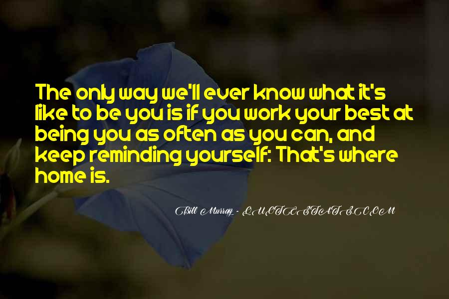 Quotes About Being The Best We Can Be #974118