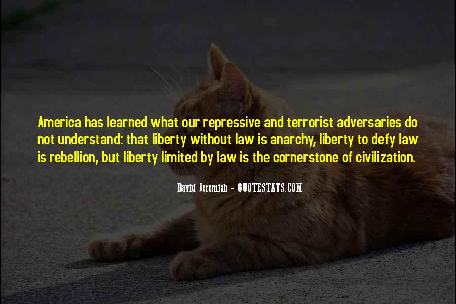 Quotes About Anarchy And Liberty #1732907