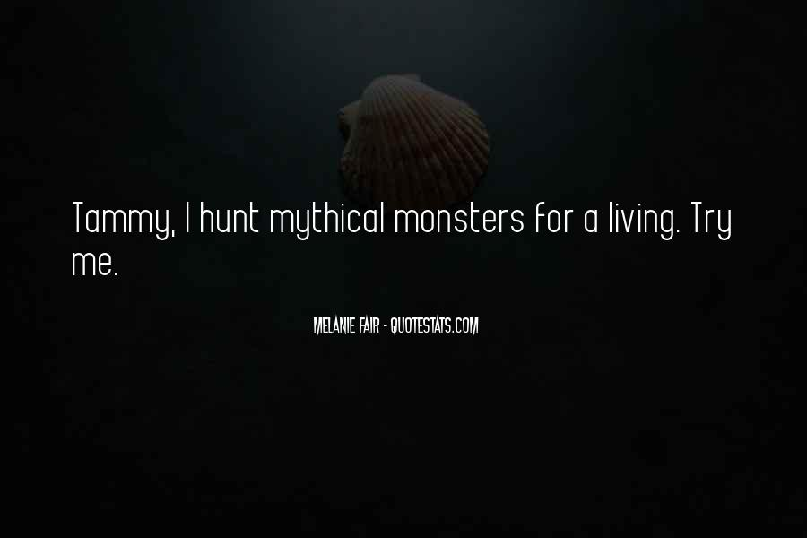 Quotes About Mythical Creatures #987049