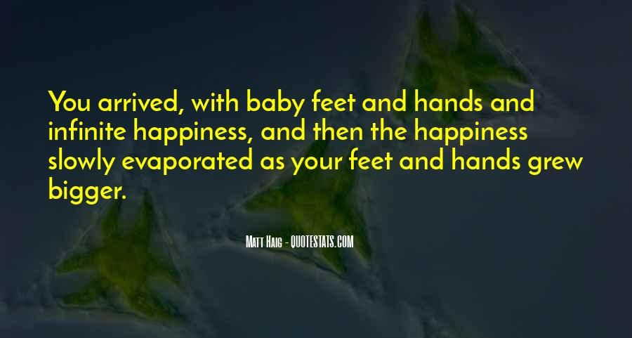 Quotes About Baby Hands And Feet #1162746