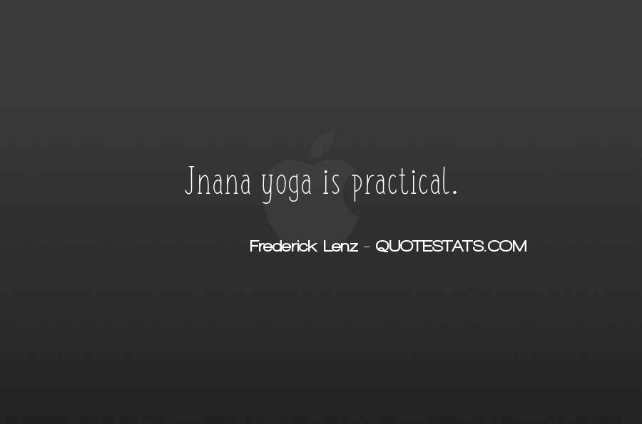 Quotes About Jnana Yoga #1141979