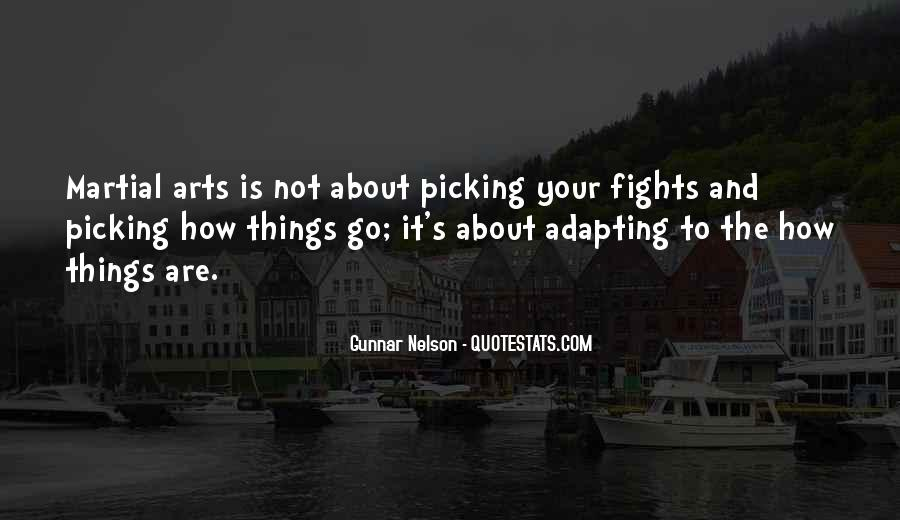Quotes About Picking Fights #1535084