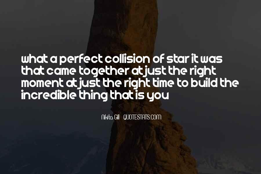 Quotes About A Perfect Moment #1039823