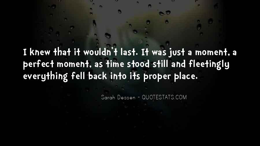 Quotes About A Perfect Moment #105769