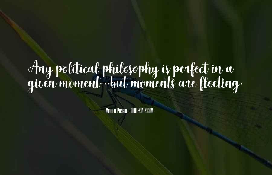 Quotes About A Perfect Moment #1071711